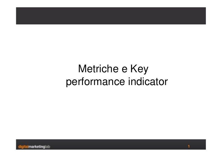 Metriche e Key performance indicator                             1