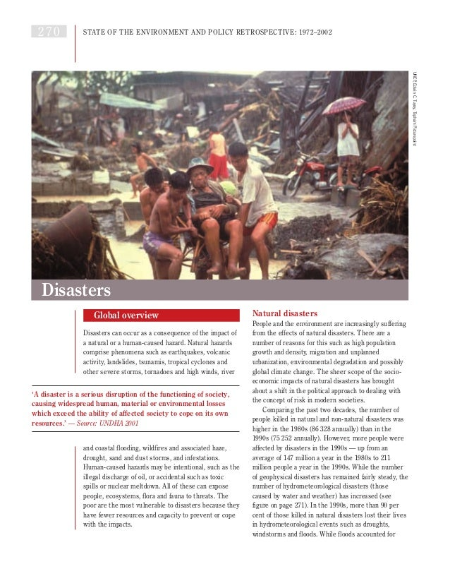 Global overview Disasters can occur as a consequence of the impact of a natural or a human-caused hazard. Natural hazards ...