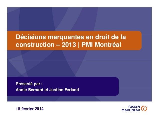 Rétrospective de la jurisprudence récente en matière de droit de la construction