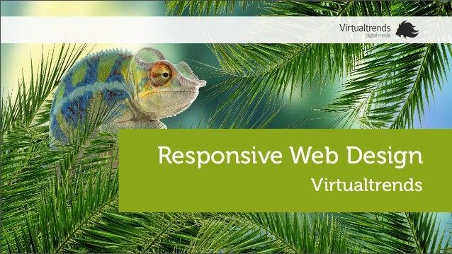 Responsive Web DesignVirtualtrends