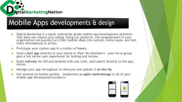  Digital Marketing is a rapid, enterprise-grade mobile app development platform that does not require any coding. Using o...