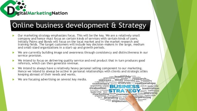  Our marketing strategy emphasizes focus. This will be the key. We are a relatively small company and hence must focus on...