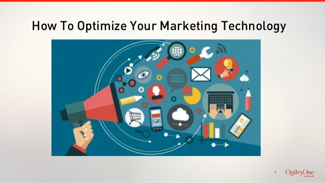1 How To Optimize Your Marketing Technology