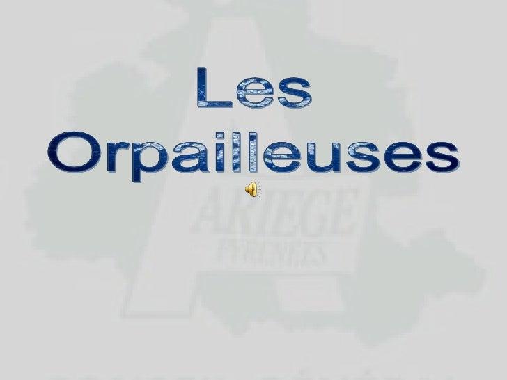 Les<br />Orpailleuses<br />