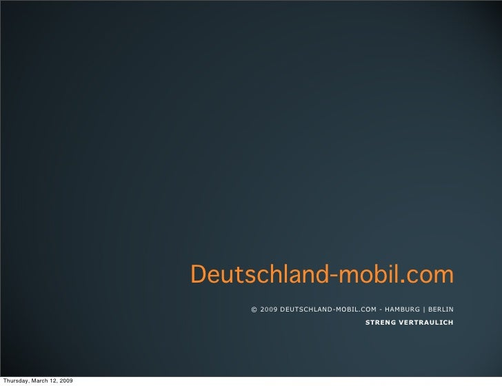 Deutschland-mobil.com                                © 2009 DEUTSCHLAND-MOBIL.COM - HAMBURG | BERLIN                      ...