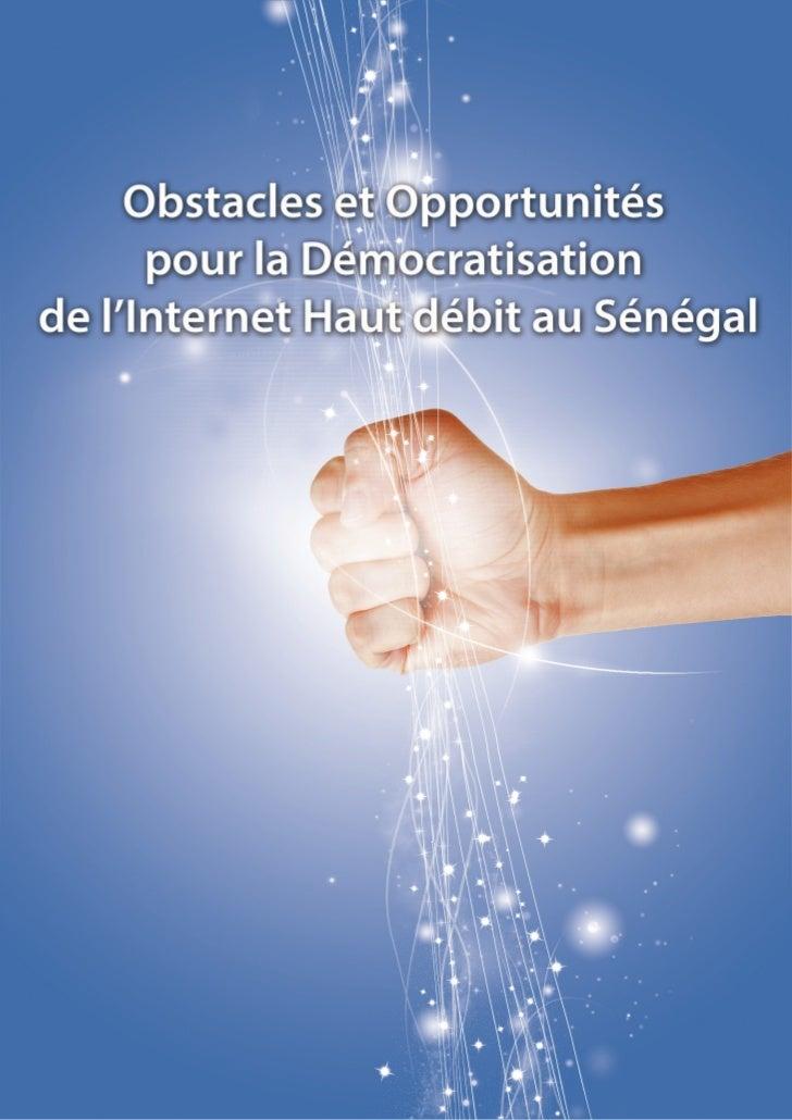 Obstacles et Opportunités   pour la Démocratisation del'Internet Haut débit au Sénégal     Par Isabelle Gross pour Balanci...