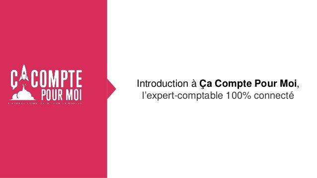 Introduction à Ça Compte Pour Moi, l'expert-comptable 100% connecté
