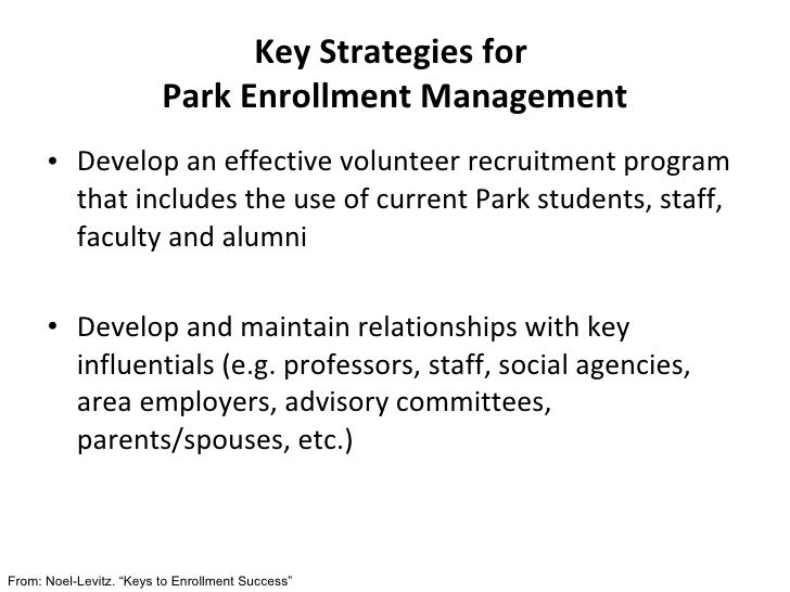 <ul><li>Develop an effective volunteer recruitment program that includes the use of current Park students, staff, faculty ...