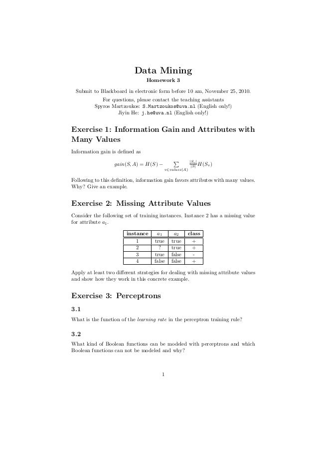 Data Mining Homework 3 Submit to Blackboard in electronic form before 10 am, November 25, 2010. For questions, please cont...