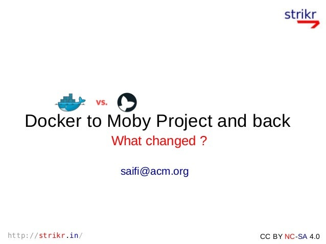 from Docker to Moby and back  what changed ?