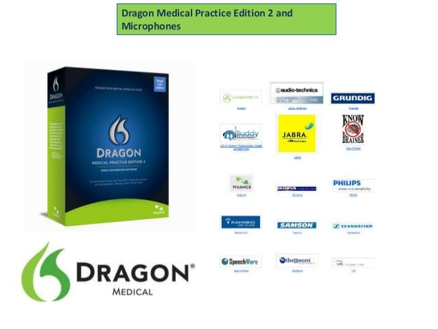 Dragon Medical Practice Edition 2 andMicrophones