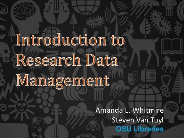 Amanda L. Whitmire Steven Van Tuyl OSU Libraries