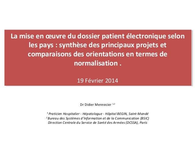 La mise en œuvre du dossier patient électronique selon les pays : synthèse des principaux projets et comparaisons des orie...