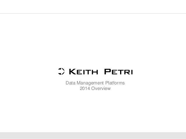 Data Management Platforms 2014 Overview