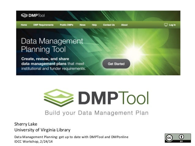 Sherry	   Lake	    University	   of	   Virginia	   Library	    Data	   Management	   Planning:	   get	   up	   to	   date	...