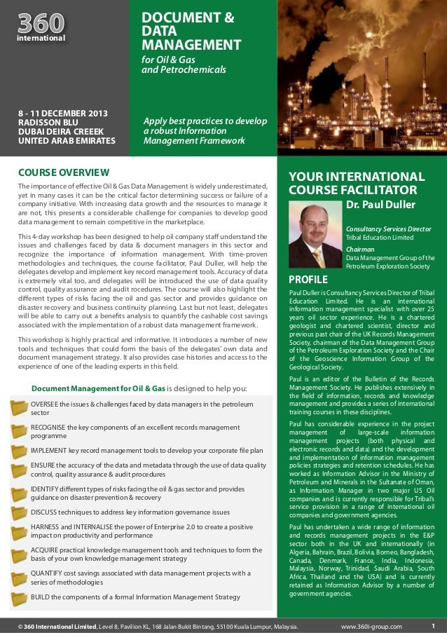 360  international  DOCUMENT & DATA MANAGEMENT for Oil & Gas and Petrochemicals  8 - 11 DECEMBER 2013 RADISSON BLU DUBAI D...