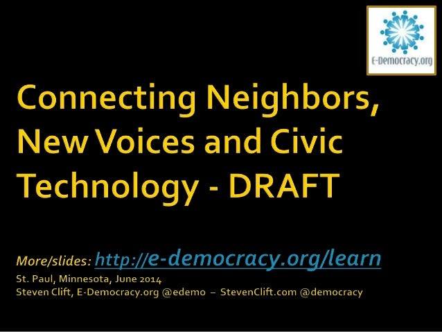  E-Democracy.org's mission:  Harness the power of online tools to support participation in public life, strengthen commu...