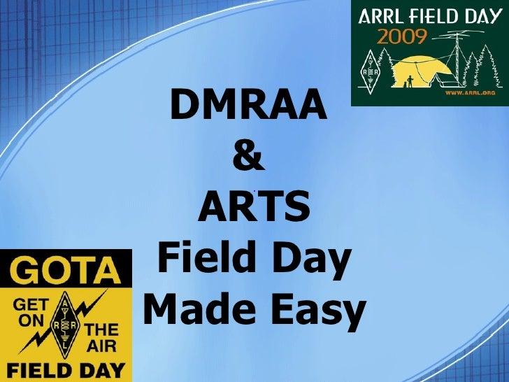 DMRAA  &  ARTS Field Day Made Easy