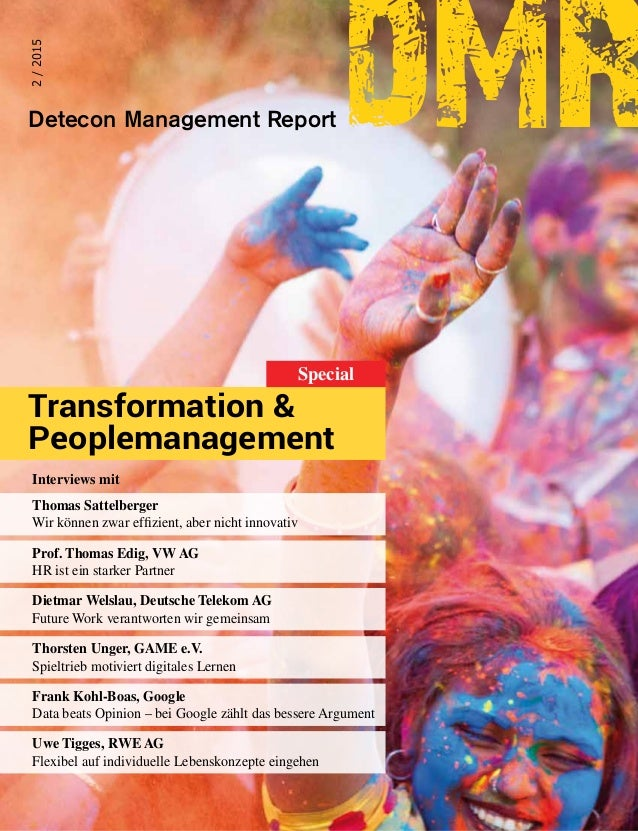 DeteconManagementReportdmr•SpecialTransformation&Peoplemanagement2/2015 Detecon Management Report 2/2015 dmr Transformatio...