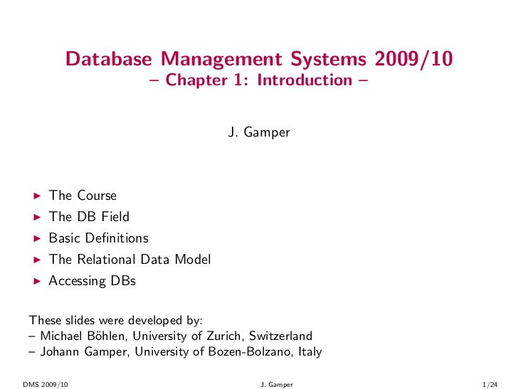 Database Management Systems 2009/10                         – Chapter 1: Introduction –                                   ...