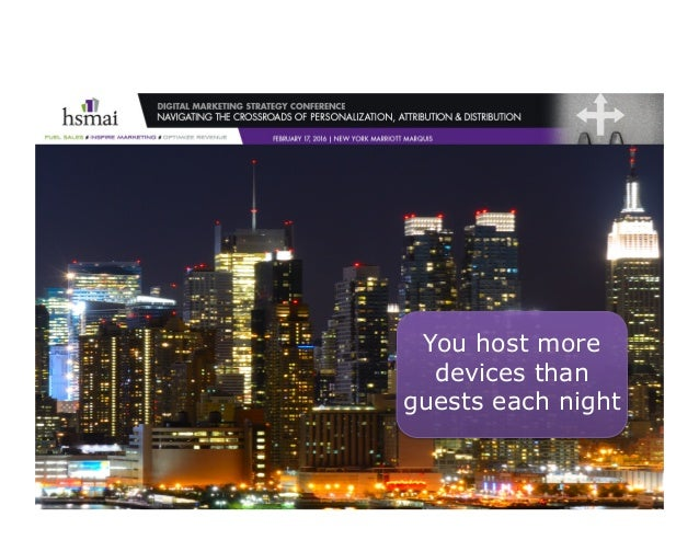 ©2016–TimPeter&Associates You host more devices than guests each night
