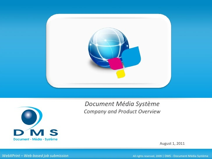 Document Média Système                                       Company and Product Overview                                 ...