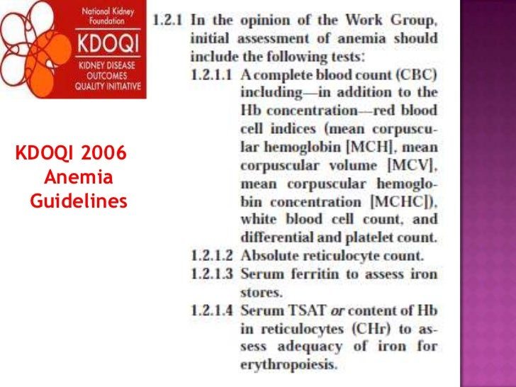 KDOQI 2006 Anemia Guidelines<br />