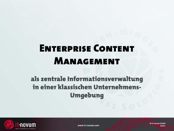 Enterprise Content      Management als zentrale Informationsverwaltung in einer klassischen Unternehmens-               Um...