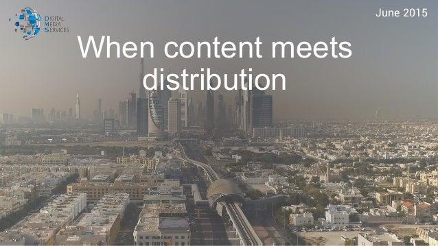 When content meets distribution June 2015