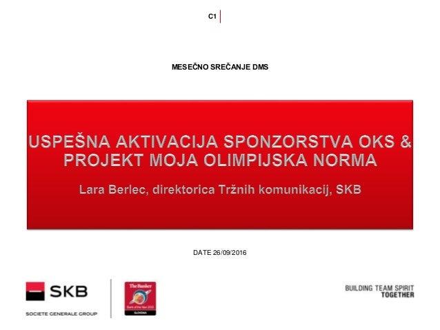 DATE 26/09/2016 MESEČNO SREČANJE DMS C1