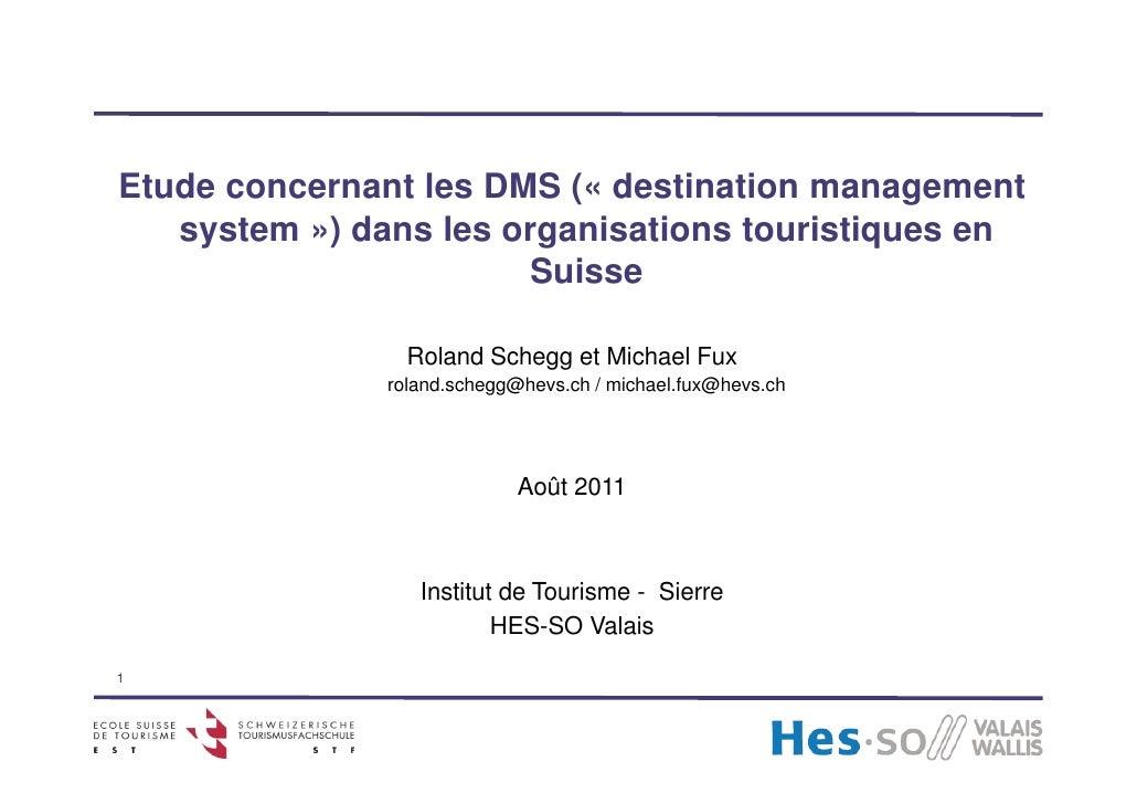 Etude concernant les DMS (« destination management   system ») d       t   ) dans les organisations touristiques en       ...