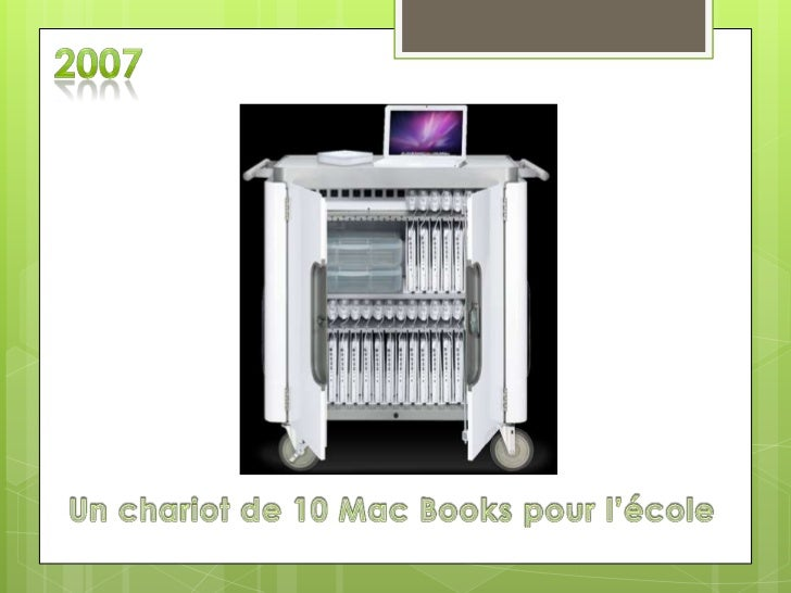2007<br />Un chariot de 10 Mac Books pour l'école<br />