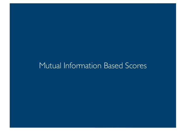 Prof. Pier Luca Lanzi Mutual Information Based Scores 13
