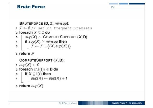 Prof. Pier Luca Lanzi Brute Force 15