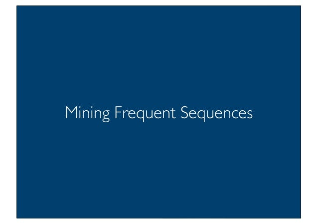 Prof. Pier Luca Lanzi Mining Frequent Sequences