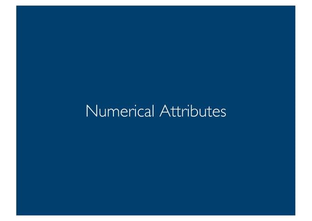 Prof. Pier Luca Lanzi Numerical Attributes 9