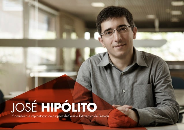 José HipólitoConsultoria e implantação de projetos de Gestão Estratégica de Pessoas