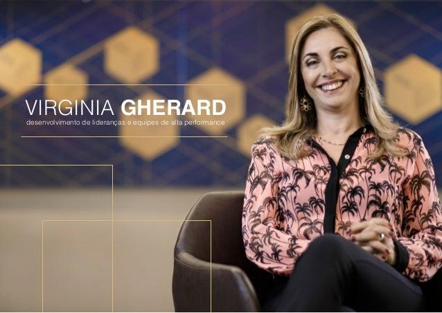 Virginia Gherarddesenvolvimento de lideranças e equipes de alta performance