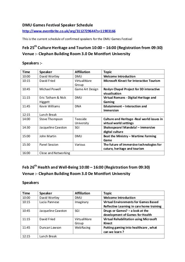 DMU Games Festival Speaker Schedulehttp://www.eventbrite.co.uk/org/3112729644?s=11903166This is the current schedule of co...