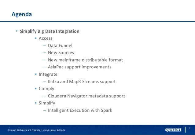 Simplifying Big Data Integration With Syncsort Dmx And Dmx H