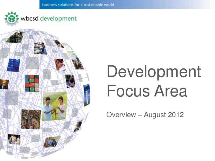 DevelopmentFocus AreaOverview – August 2012