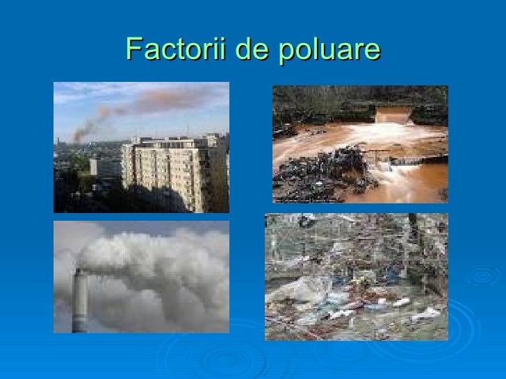 Factorii de poluare