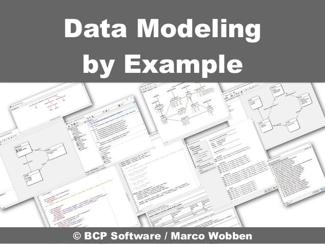 Data Modeling by Example © BCP Software / Marco Wobben