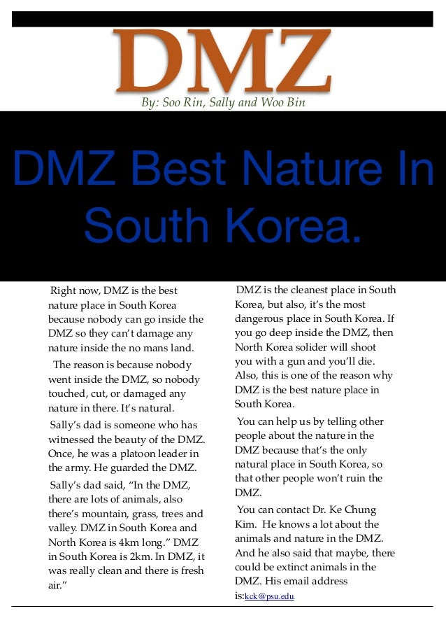 DMZBy: Soo Rin, Sally and Woo BinDMZ Best Nature InSouth Korea.Right now, DMZ is the bestnature place in South Koreabecaus...