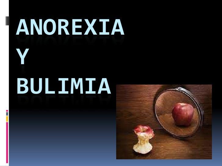 ANOREXIA Y BULIMIA<br />
