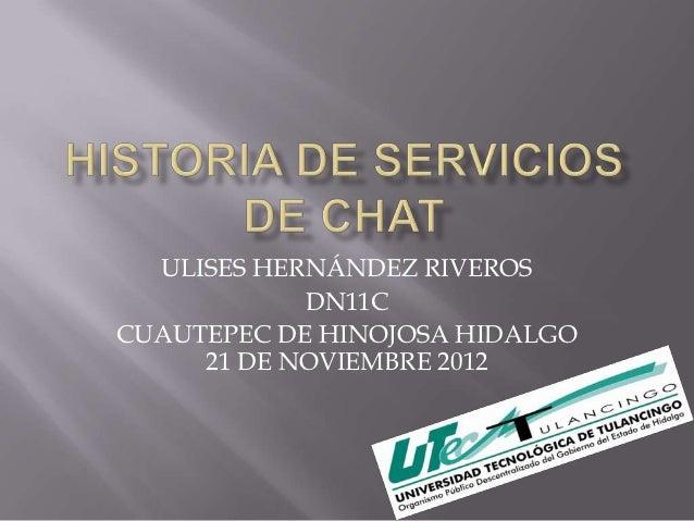 ULISES HERNÁNDEZ RIVEROS            DN11CCUAUTEPEC DE HINOJOSA HIDALGO     21 DE NOVIEMBRE 2012
