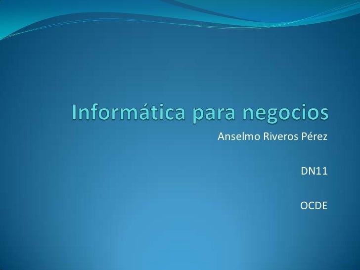 Anselmo Riveros Pérez               DN11               OCDE