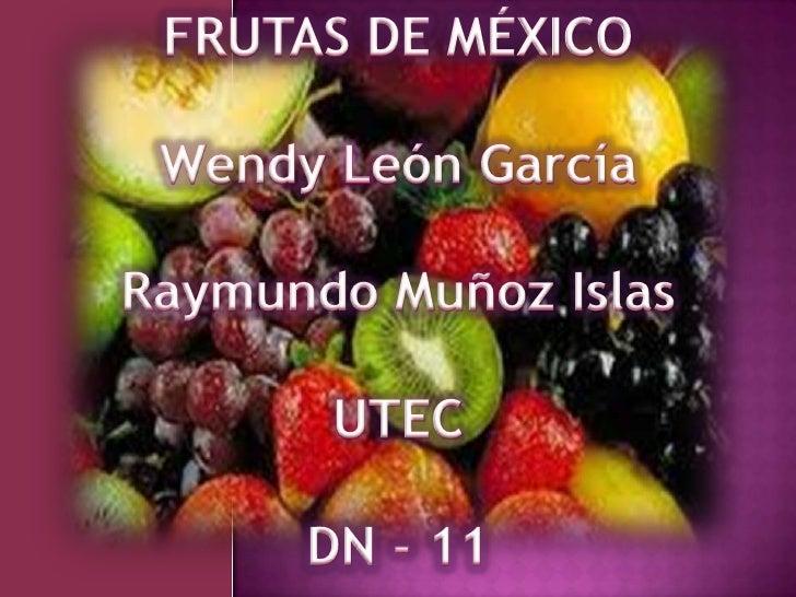 FRUTAS DE MÉXICO