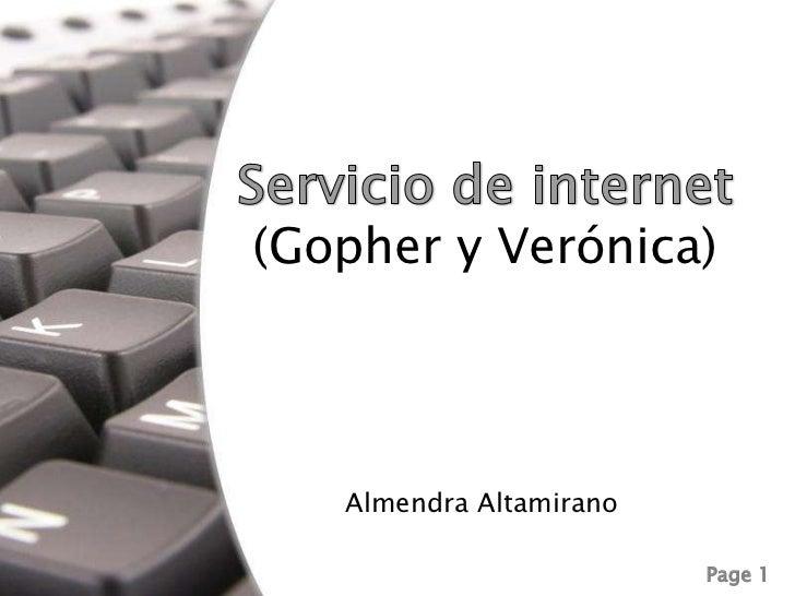 Servicio de internet(Gopher y Verónica) <br />Almendra Altamirano<br />