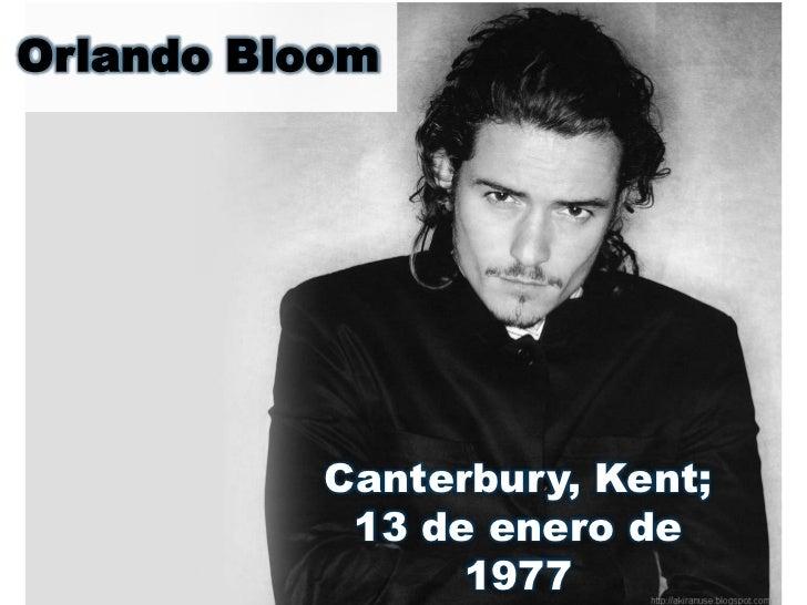 Orlando Bloom           Canterbury, Kent;            13 de enero de                 1977